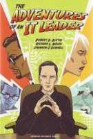 Adventures of an IT Leader Cover - Stephani Finks/Asaf Hanuka